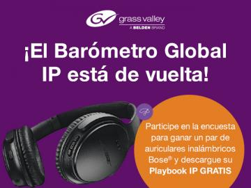 Grass Valley anuncia la encuesta ´Barómetro IP Global 2018´